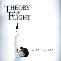 Within Reach — Theory of Flight