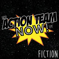 The Action Team Now! - EP — Fiction