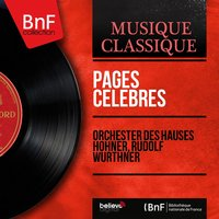 Pages célèbres — Франц Шуберт, Жорж Бизе, Orchester des Hauses Hohner, Rudolf Würthner