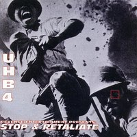UHB 4: Stop & Retaliate — Sunspot Jonz feat. Living Legends