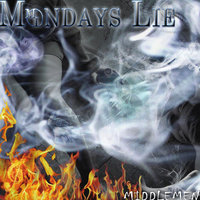 Middlemen — Mondays Lie