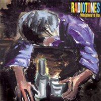 Whisky'd Up — Radiotones