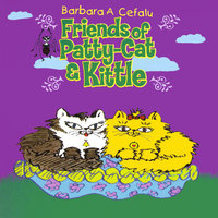 Friends of Patty-Cat & Kittle — Barbara A. Cefalu and Skyler Dennon