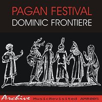 Pagan Festival — Dominic Frontiere