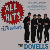 All The Hits Of The Teen Groups — The Dovells