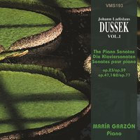 Dussek: The Piano Sonatas — Maria Garzón
