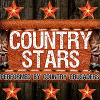 Country Stars — Country Crusaders