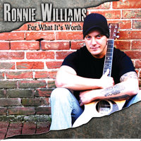 For What Its Worth - EP — Ronnie Williams