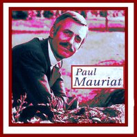 Paris, je t'aime — Paul Mauriat