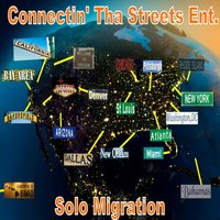 Connectin' Tha Streets / Solo Migration — сборник