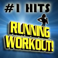 #1 Hits Running Workout! — Ultimate Workout Hits