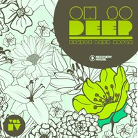 Oh so Deep - Finest Deep House, Vol. 4 — сборник