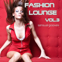 Fashion Lounge, Vol.3 — сборник