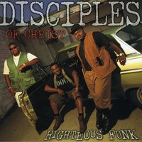 Righteous Funk — Disciples Of Christ