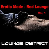 Erotic Mode – Red Lounge — Lounge District