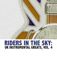 Riders in the Sky: UK Instrumental Greats, Vol. 4 — сборник