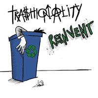 Reinvent — Trashionality