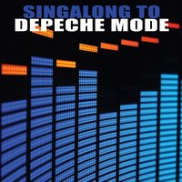 Singalong To Depeche Mode — Electro Mode Inc.