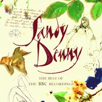 The Best Of The BBC Recordings — Sandy Denny
