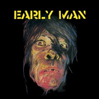 Early Man — Early Man