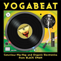 YogaBeat: Conscious Hip Hop and Organic Electronica from Black Swan — сборник