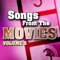 Songs From The Movies Volume 5 — сборник