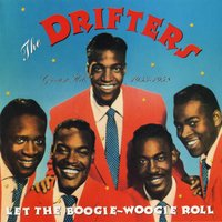 Let The Boogie-Woogie Roll: Greatest Hits 1953-1958 — The Drifters