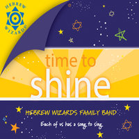 Time to Shine — Hebrew Wizards Family Band