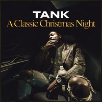 A Classic Christmas Night - EP — Tank