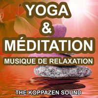 Yoga et Méditation — The Koppazen Sound