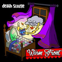 Warm Front — Death Sludge