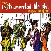 The Instrumental Memphis Music Sampler — сборник