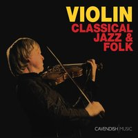 Violin: Classical, Jazz & Folk — Chris Garrick