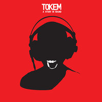 A Story In Sound — Tokem