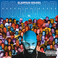 Electric Circus — Common