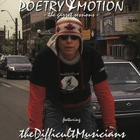 Poetry & Motion - The Garret Sessions CD — The Difficult Musicians