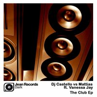 The Club — Vanessa Jay, DJ Castello, Mattias