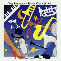 The Pasadena Roof Orchestra слушать онлайн на Яндекс Музыке