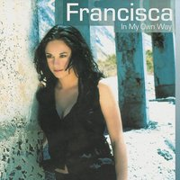 I Surrender — Francisca