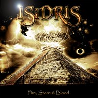 Fire, Stone & Blood — Isidris
