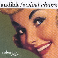 Sidetrack Stars — Audible, Swivel Chairs