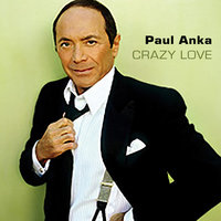 Crazy Love — Paul Anka