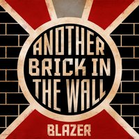 Another Brick in the Wall — Blazer