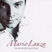 The Definitive Collection — Mario Lanza
