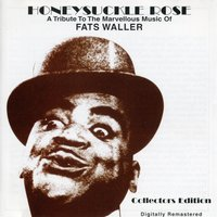 Honeysukle Rose - A Tribute To The Marvellous Fats Waller — сборник