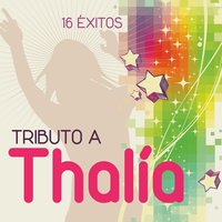 Tributo a Thalia : 16 éxitos — Bless Cooke