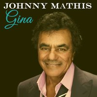 Gina — Johnny Mathis