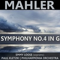 Mahler: Symphony No. 4 in G — Густав Малер, Emmy Loose, Paul Kletzki
