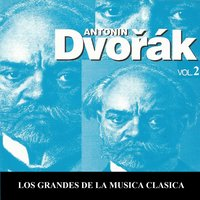Los Grandes de la Musica Clasica - Antonín Dvořák Vol.  2 — Антонин Дворжак, Martin Sieghart, Stuttgart Chamber Orchestra, Philharmonic Orchestra Bamberg, Jean Toulier, Haans Swarowsky, Jean Toulier, Philharmonic Orchestra Bamberg, Stuttgart Chamber Orchestra