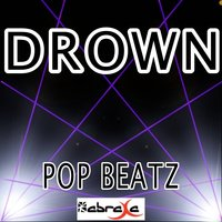 Drown - Tribute to Bring Me the Horizon — Pop beatz